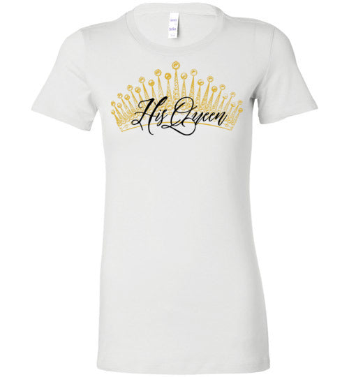His Queen Women's Matching T-Shirt