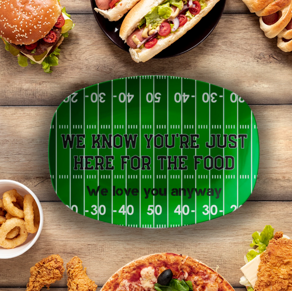 "We Know You're Just Just Here For The Food Football Platter 10"" x 14"" Serving Platter"