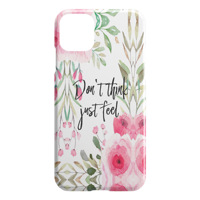 Don't Think Just Feel Spring iPhone Case