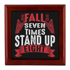 Fall Seven Times Stand Up Eight Jewelry Box