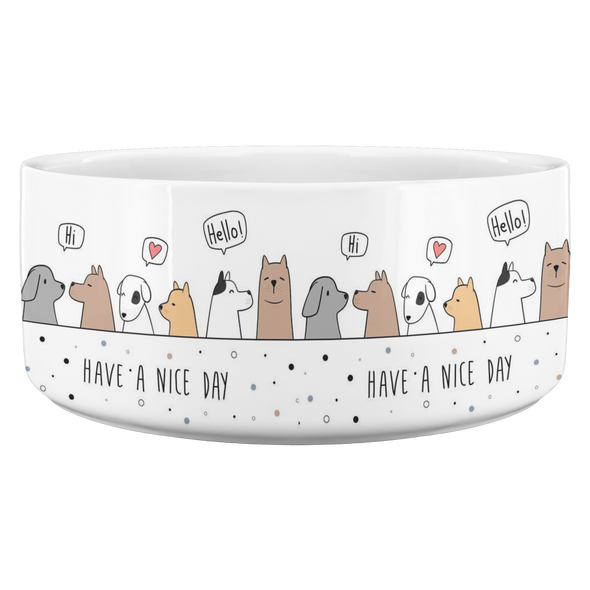Have A Nice Day Pet Bowl