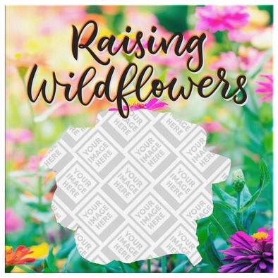 Raising Wildflowers Canvas Wall Art Personalzed by Con Gusto