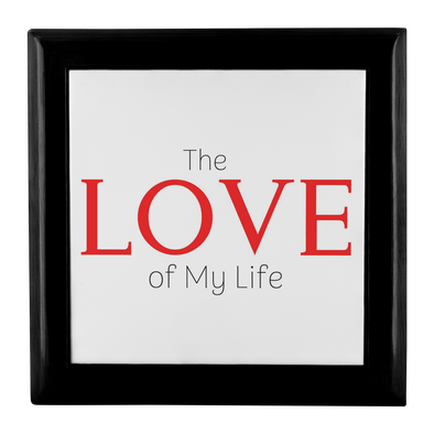 The Love of My Life Jewelry Box