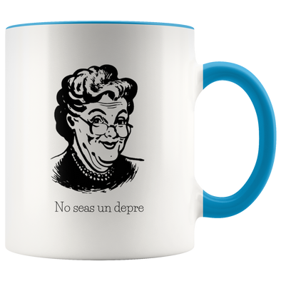 Abuela Says: No seas un depre 11oz Accent Mug