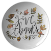 "Give Thanks 10"" Dinner Plate"