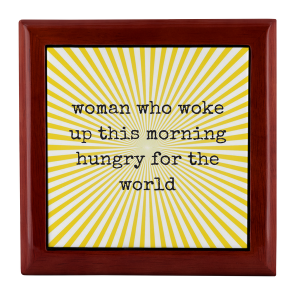 Women Who Woke Up Hungry For The World Jewelry Box