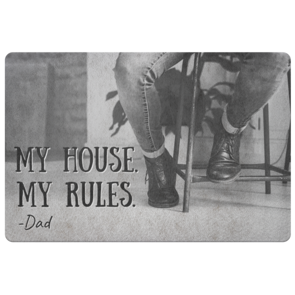My House, My Rules - Dad Floor Mat