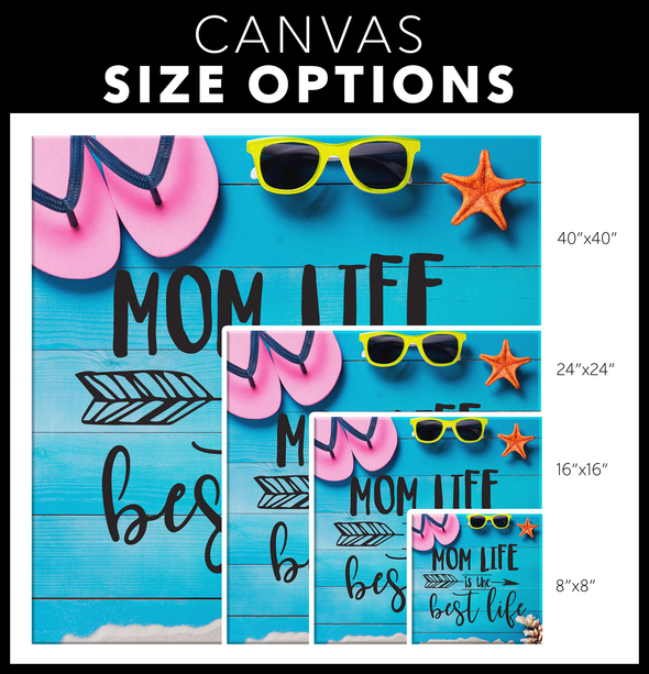 Mom Life Is The Best Life Canvas Wall Art