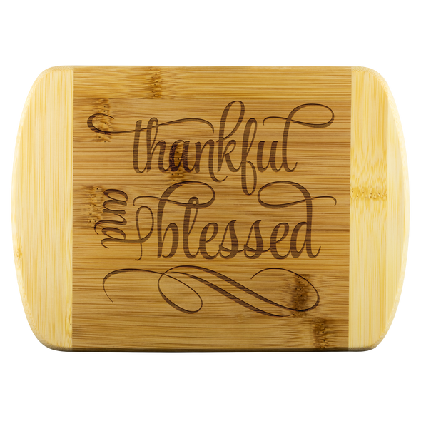Thankful & Blessed Round Edge Bamboo Cutting Board