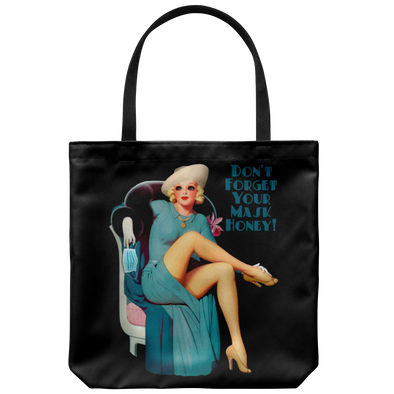 Don't Forget Your Mask Honey Tote bag