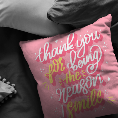 Thank You For Being The Reason Throw Pillow