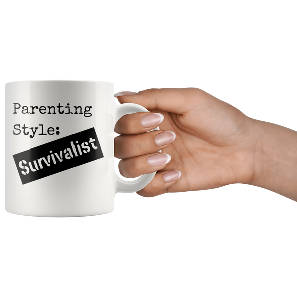 Parenting Style: Survivalist 11oz White Mug