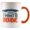 I Want to Believe 11oz Accent Mug