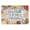 Can I Talk To You In The Kitchen? Glass Cutting Board