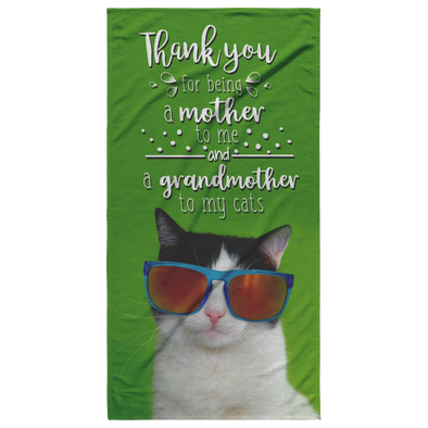 Thank you for Being a Mother to Me and a Grandmother to my Cats Beach Towel