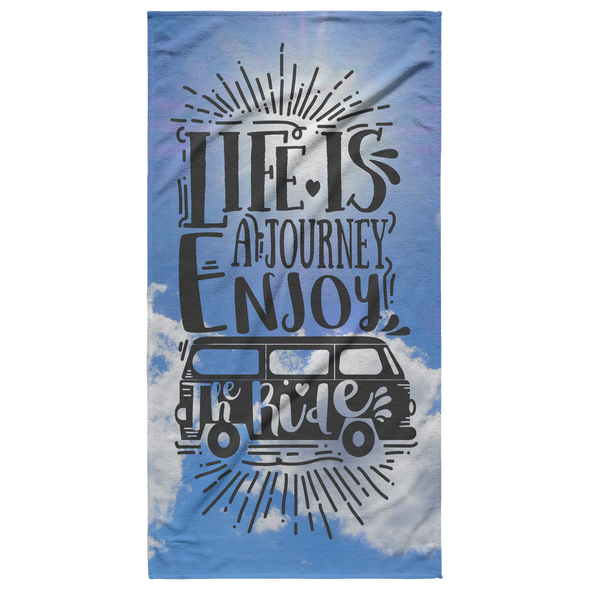 Life Is A Journey Enjoy The Ride Beach Towel