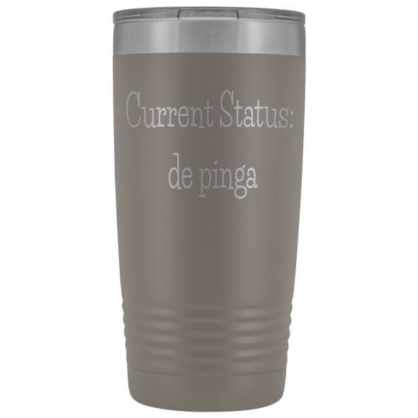 Current Status: de pinga 20oz Tumbler