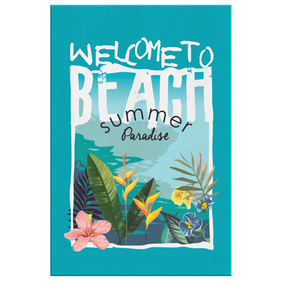 Welcome To Beach Summer Paradise Canvas Wall Art