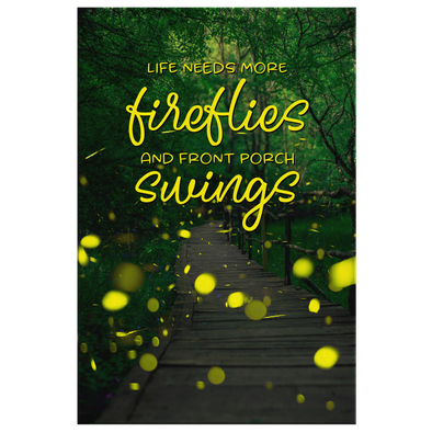 We Need More Fireflies and Front Porch Swings Canvas WallArt