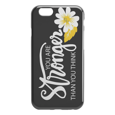 You Are Stronger Than You Think iPhone Case