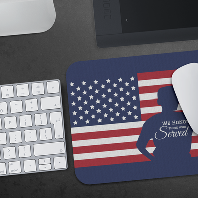 We Honor Those Who Served Mousepad