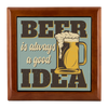 Beer Is Always A Good Idea Jewelry Box