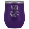 Sip Me Baby One More Time 12oz Wine Tumbler