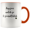 Keep Your Mal De Ojo To Yourself B*tch 11oz Accent Mug