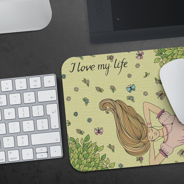 I Love My Life Mousepad