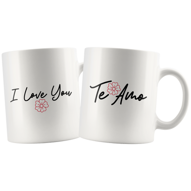 I Love You + Te Amo  11oz Matching White Mug