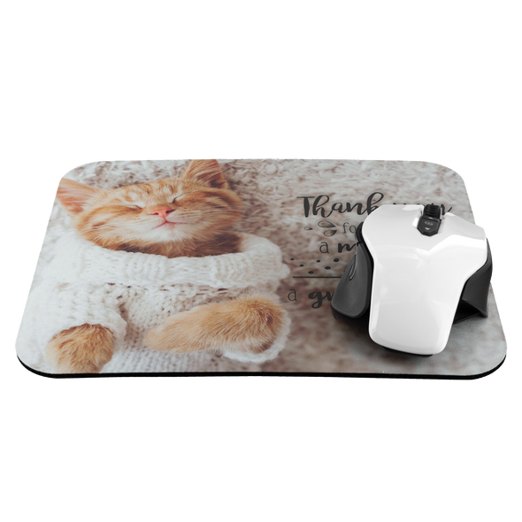 Thank You for Being a Mother to Me and a Grandmother to My Cats Mousepad