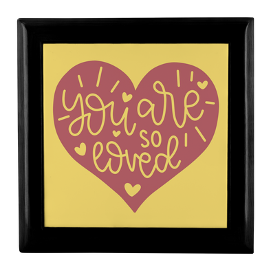 You Are So Loved Jewelry Box