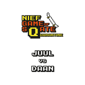 GAME 1: JUUL VS DAAN
