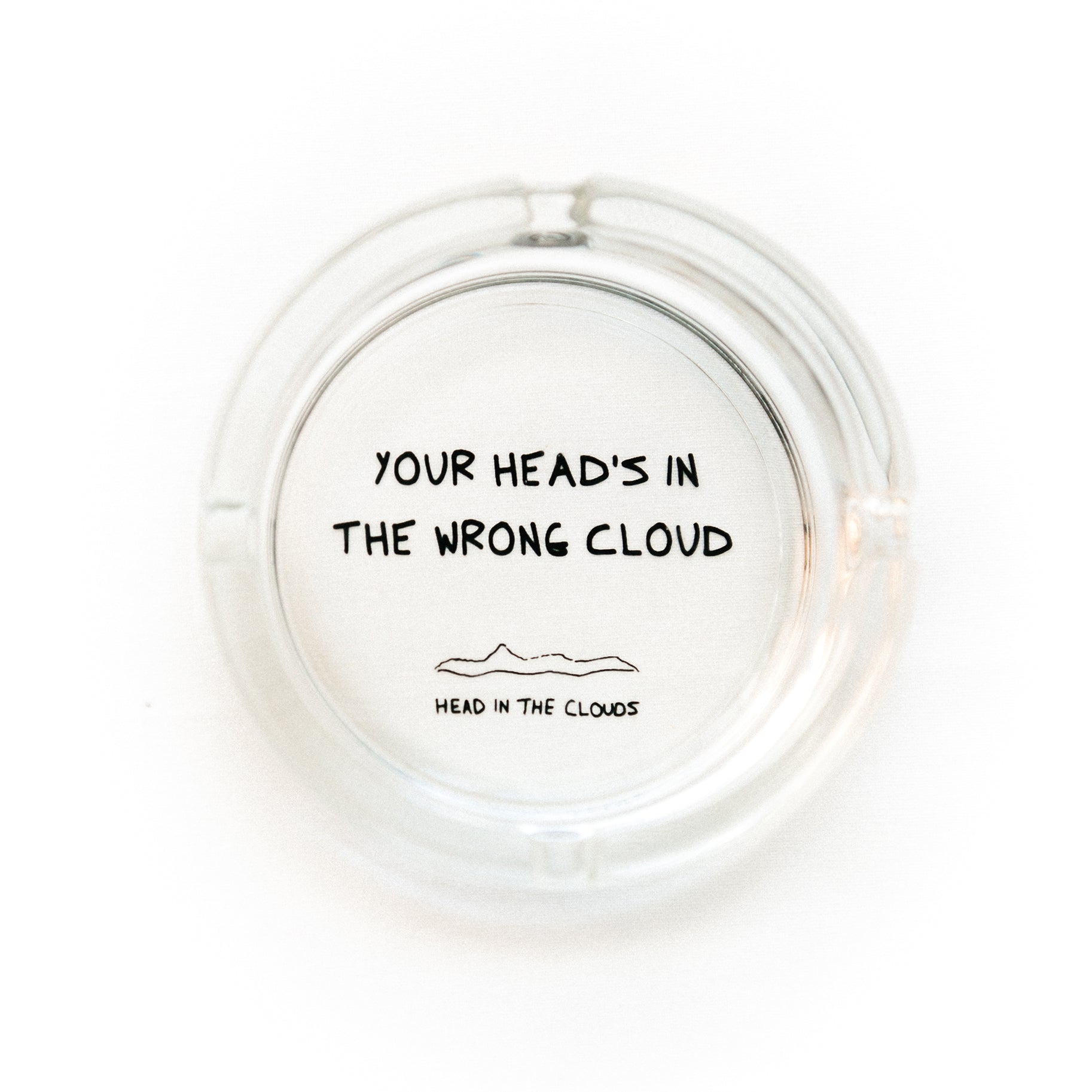 HEAD IN THE CLOUDS - ASHTRAY