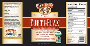Label with additional info and supplemental facts for Barleans Organic Forti-Flax™ Flaxseed