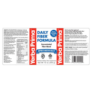 A label with additional Information and Supplemental Facts for A bottle of Yerba Prima Daily Fiber Formula