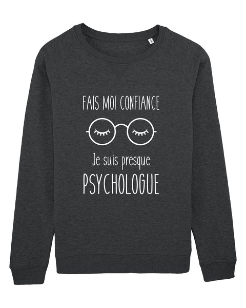 Sweat Presque Psychologue - Comptoir des Psychologues