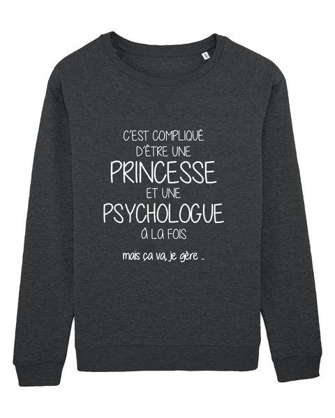 Sweat Princesse Psychologue - Comptoir des Psychologues