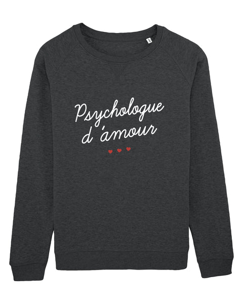 Sweat Psychologue d'amour - Comptoir des Psychologues