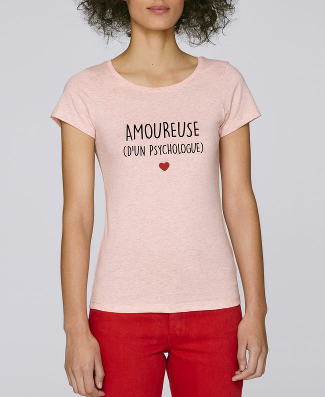 T-shirt Amoureuse Psychologue - Comptoir des Psychologues