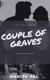 Couple of Graves - By Manish Pal - Trend Eve