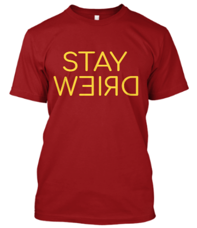 Stay Weird Men T-Shirt - Trend Eve
