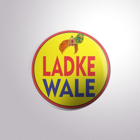 Ladke Wale Button Badges - Trend Eve