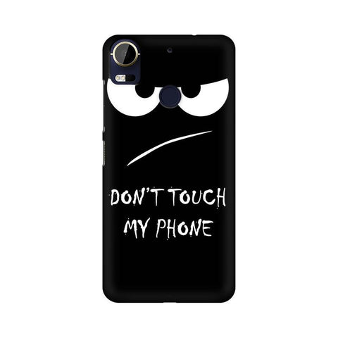 Don't Touch My Phone HTC Mobile Cover - Trend Eve
