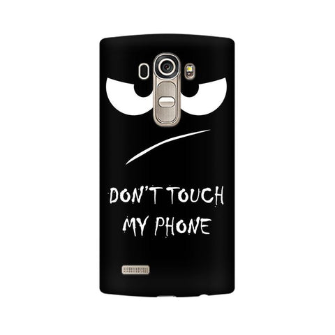 Don't Touch My Phone LG Mobile Cover - Trend Eve