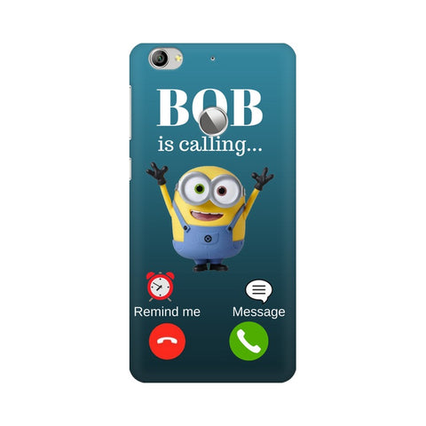 Bob Calling LeEco Mobile Cover - Trend Eve