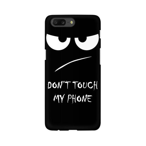 Don't Touch My Phone OnePlus Mobile Cover - Trend Eve