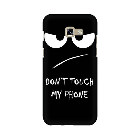 Don't Touch My Phone SAMSUNG Mobile Cover - Trend Eve