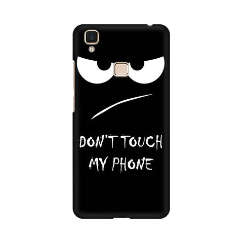 Don't Touch My Phone Vivo Mobile Cover - Trend Eve