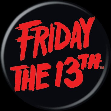 FRIDAY THE 13TH - Large Logo Button-Button-1-84196-Classic Horror Shop